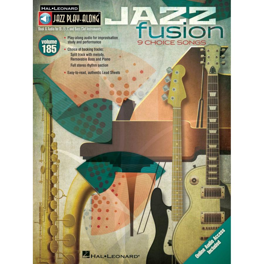 Jazz Play Along: Volume 185 - Jazz Fusion