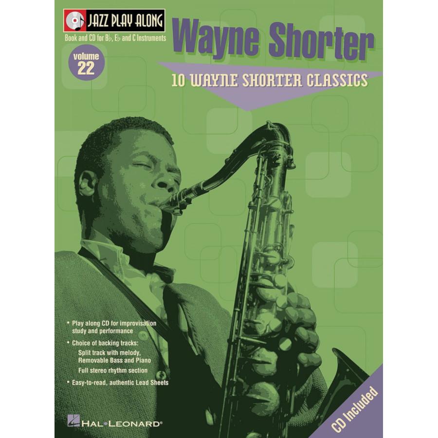 Jazz Play Along: Vol 22 - Wayne Shorter Classics