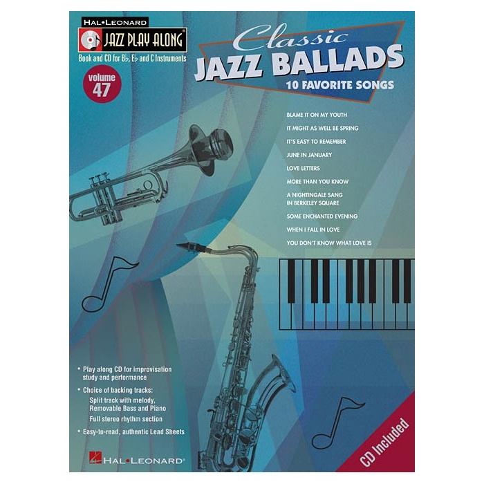 Jazz Play Along: Volume 47 - Classic Jazz Ballads