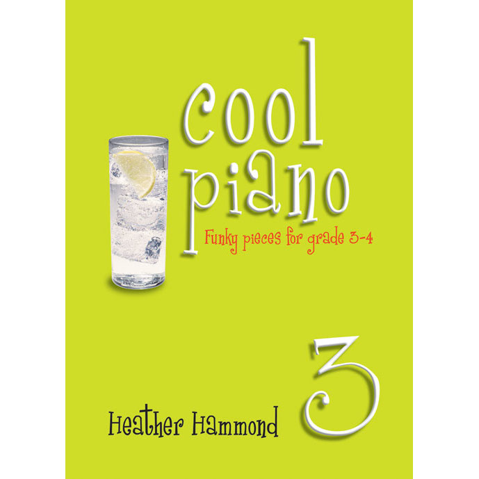 Cool Piano: Funky Pieces 3 (Grades 3-4)