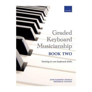 Graded Keyboard Musicianship Book 2