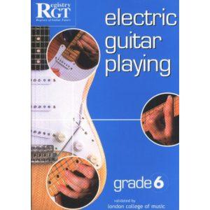 RGT Electric Guitar Playing Grade 6