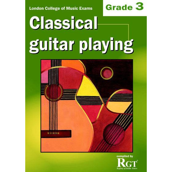 LCM Classical Guitar Playing Grade 3 - 2018 RGT