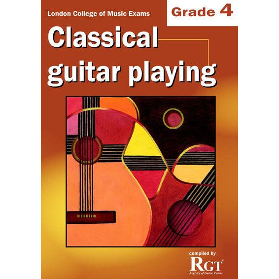 LCM Classical Guitar Playing Grade 4 -2018 Rgt