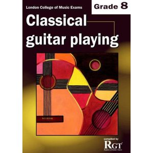 LCM Classical Guitar Playing Grade 8 -2018 Rgt