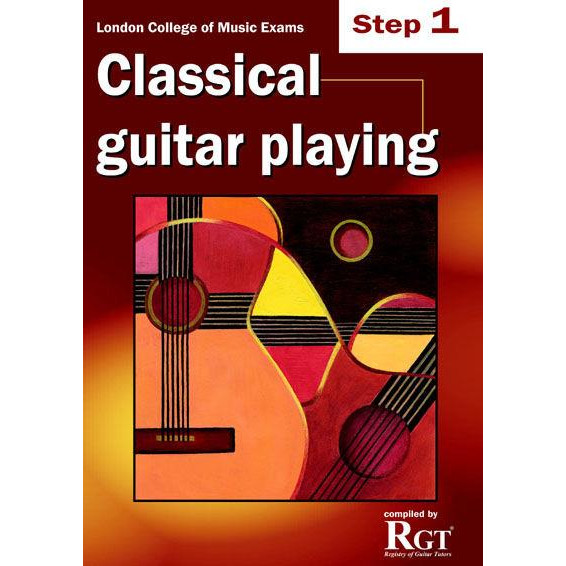 LCM Classical Guitar Playing Step 1 -2018 Rgt