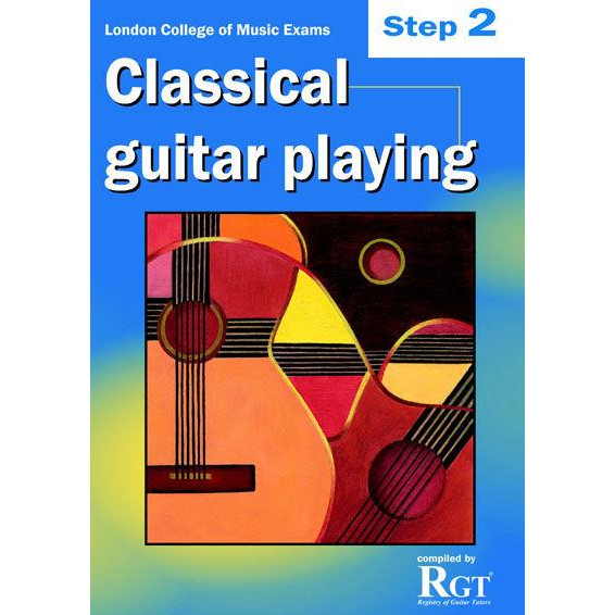 LCM Classical Guitar Playing Step 2 -2018 Rgt