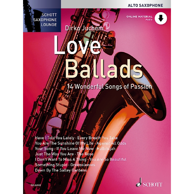 Schott Saxophone Lounge: Love Ballads (Alto)