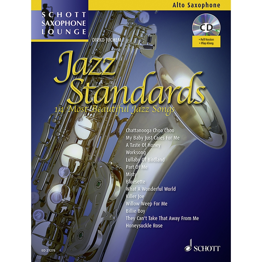 Schott Saxophone Lounge: Jazz Standards (Alto)