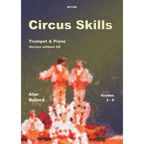 Bullard: Circus Skills for Trumpet & Piano (No CD)