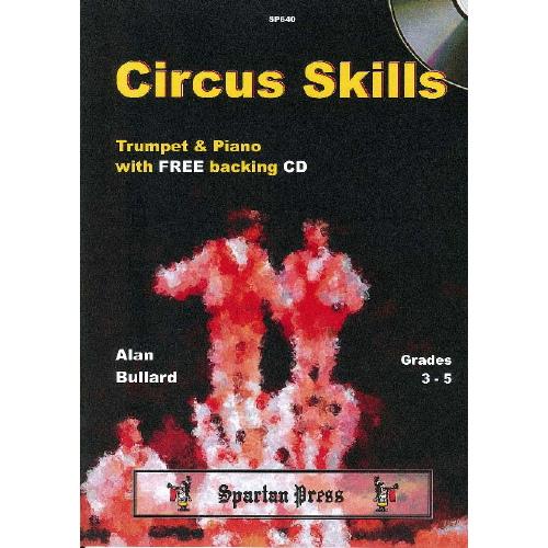 Bullard: Circus Skills, Trumpet & Piano w/CD