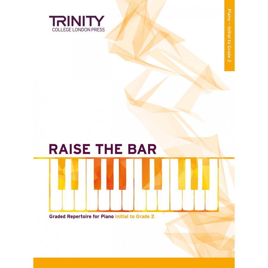 Raise the Bar Piano Initial - Grade 2
