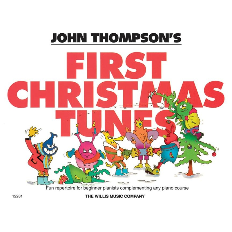 Thompson's Easiest Piano: First Christmas Tunes