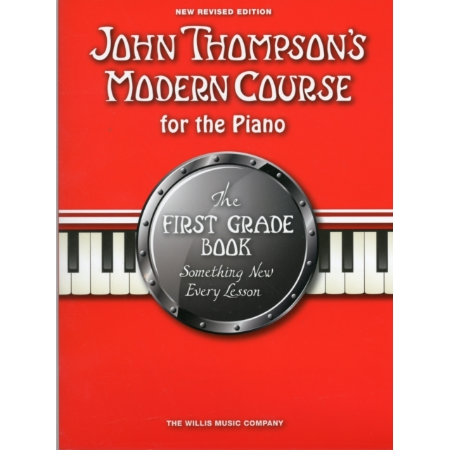 John Thompson's Modern Course First Grade