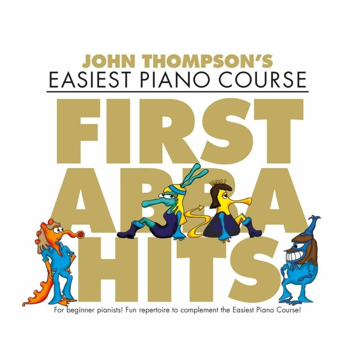 Thompson's Easiest Piano Course: First Abba Hits