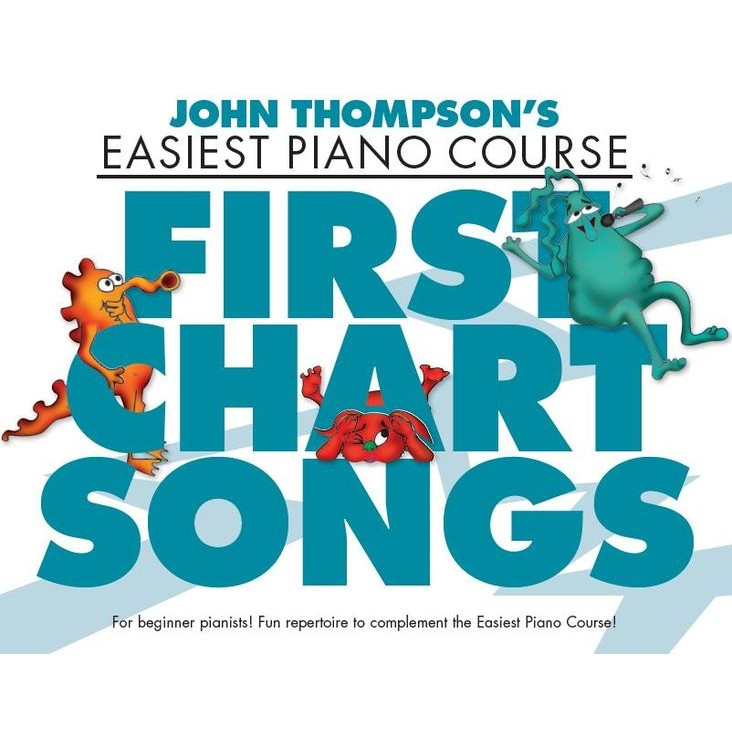 Thompson's Easiest Piano Course: First Chart Songs