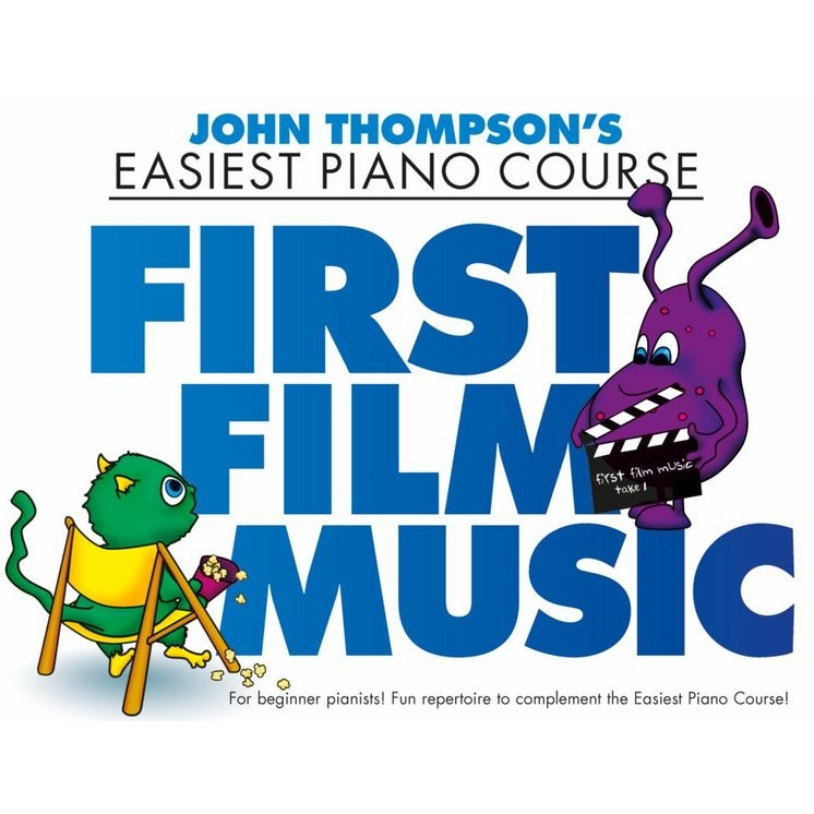 Thompson's Easiest Piano Course: First Film Music