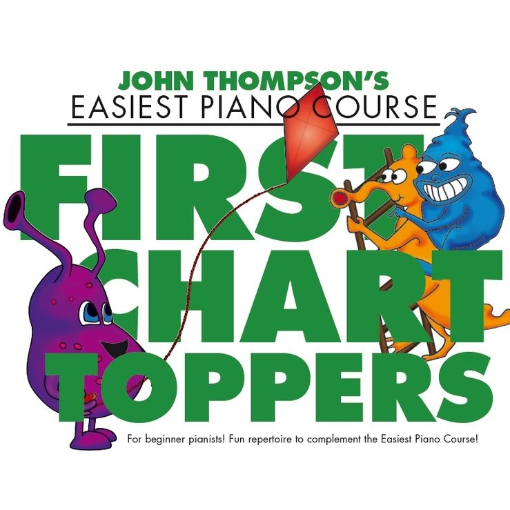 Thompsons Easiest Piano: First Chart Toppers