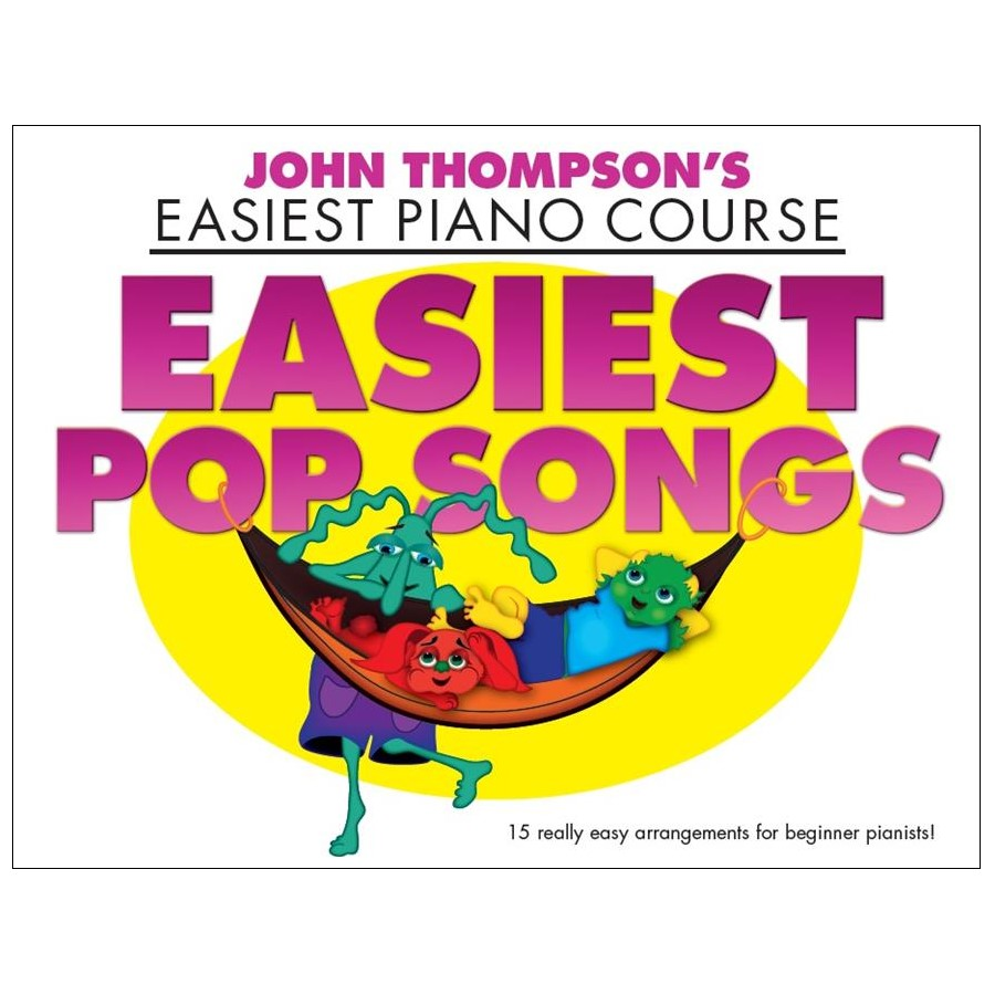 John Thompsons Easiest Piano: Easiest Pop Songs