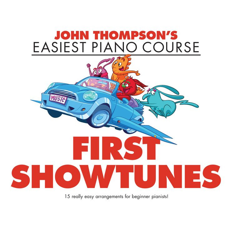 John Thompsons Easiest Piano: First Show Tunes