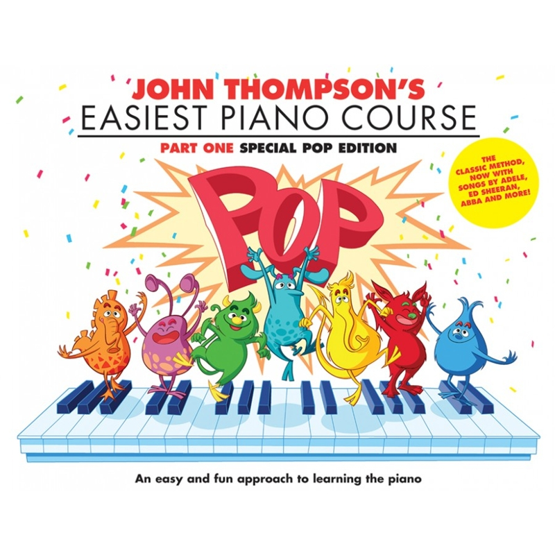 John Thompson's Easiest Piano Course: Pop Edition